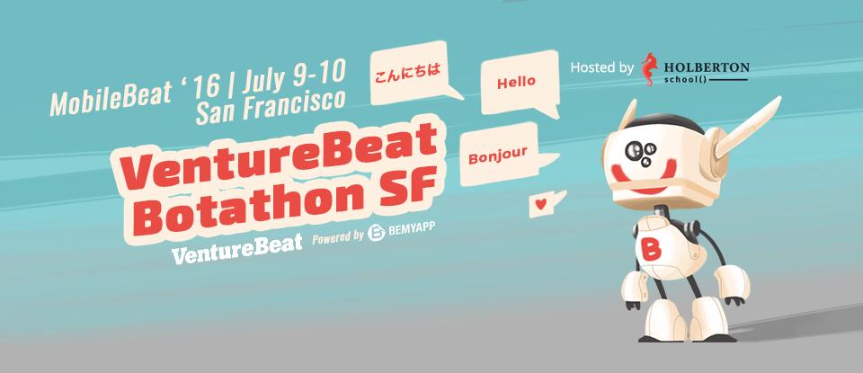 VentureBeat Botathon San Francisco